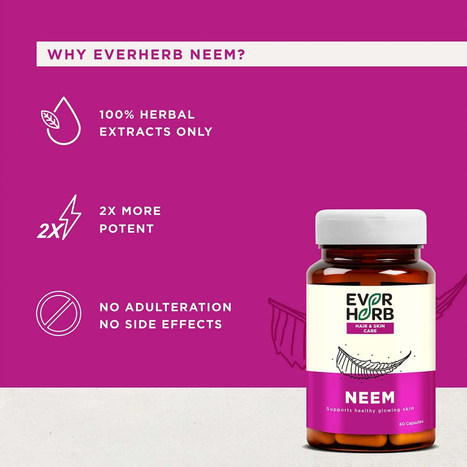 Everherb Neem - Immunity Booster - Skin & Body Detoxifier - Bottle Of 60
