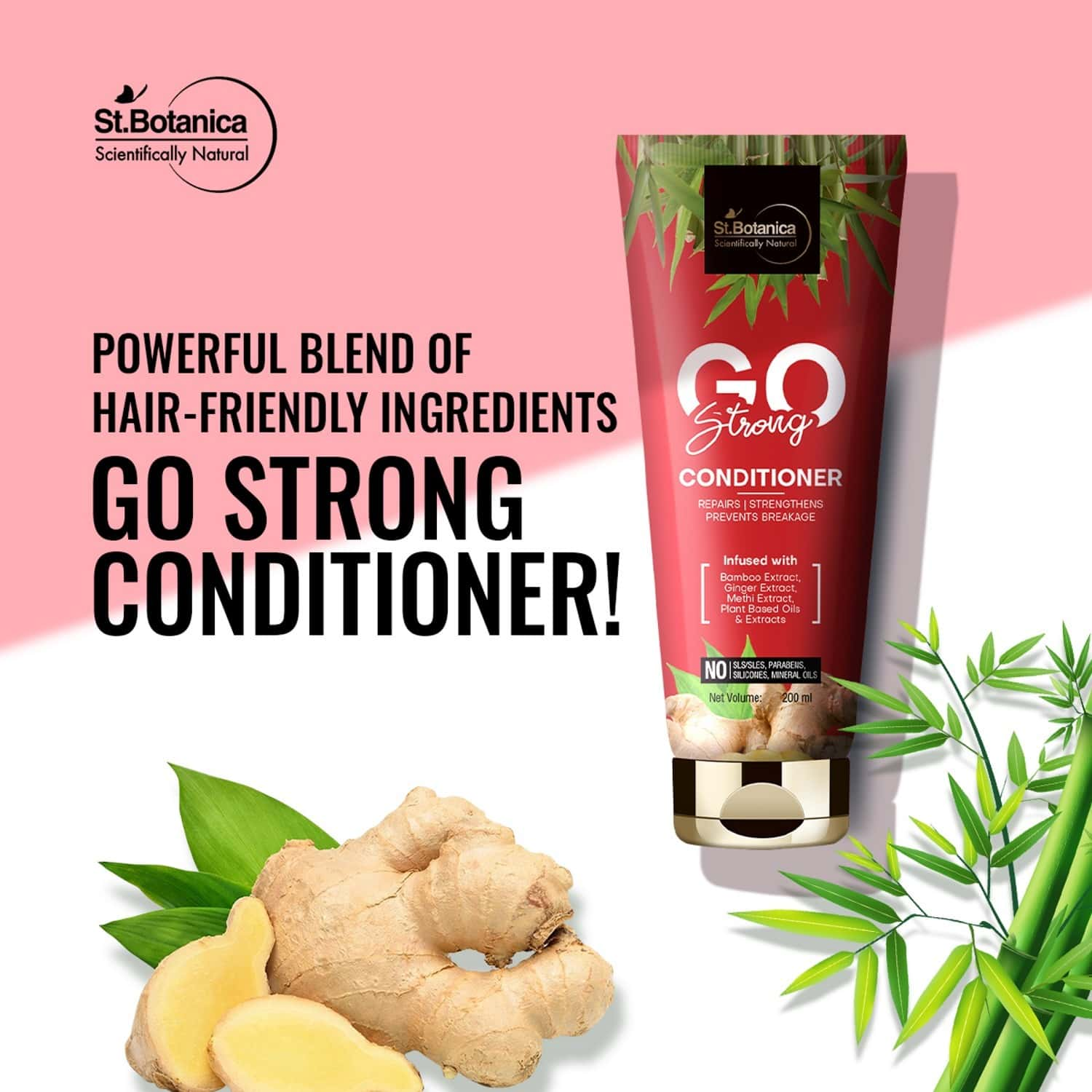 St.botanica Go Strong Hair Conditioner - With Bamboo Extract, Ginger Extract, Methi Extract, No Sls/sulphate, Paraben, Silicones, Colors - 200 Ml