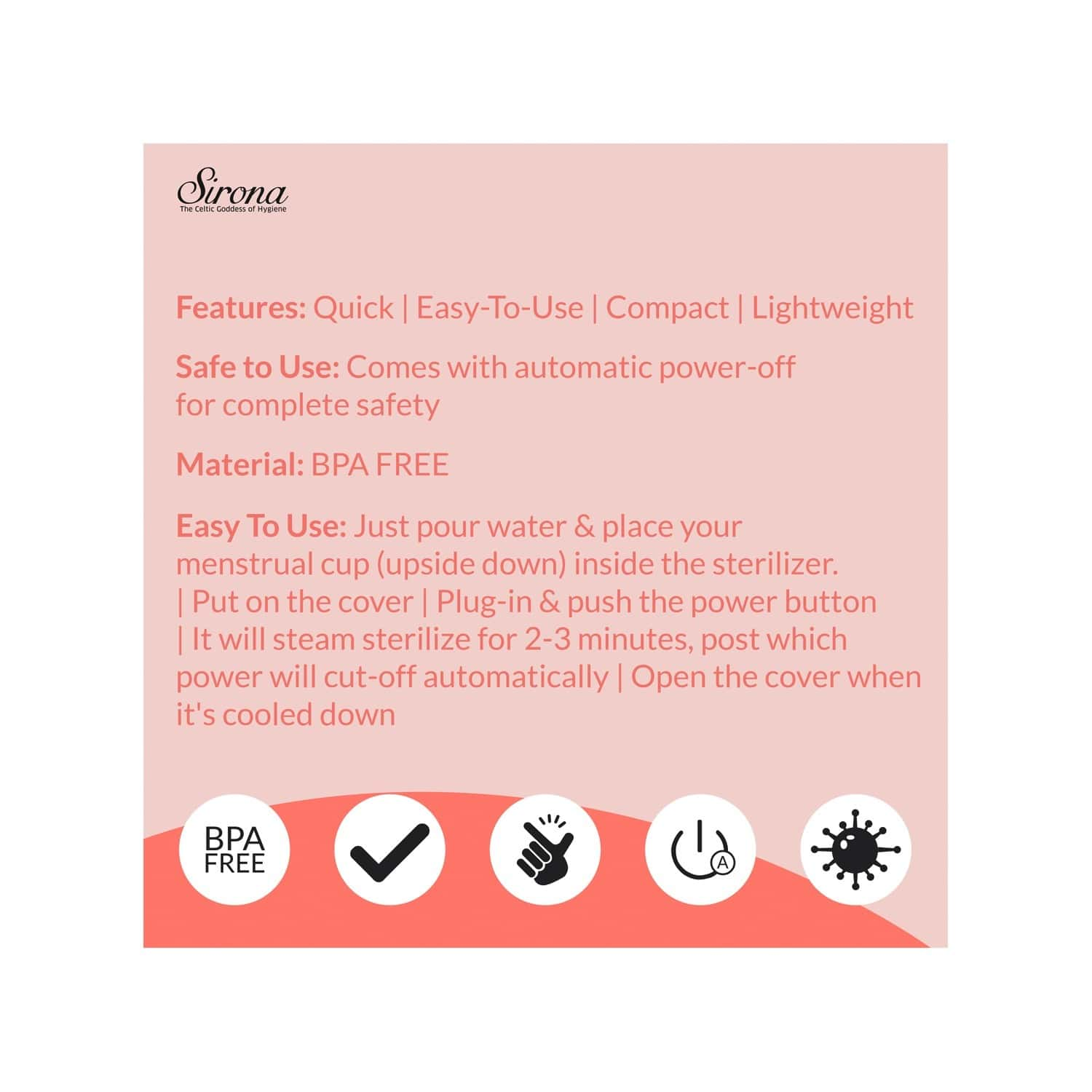 Sirona Menstrual Cup Sterilizer - Clean Your Period Cup Effortlessly - Kills 99% Of Germs In 3 Minutes With Steam - 1 Unit